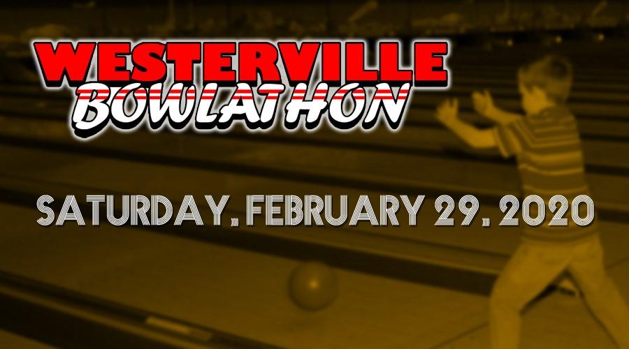 Westerville Community Bowl-a-Thon, slated for Saturday, February 29, 2020