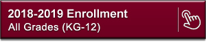 Click for UPCOMING 2018-2019 Enrollment Information
