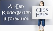 Click for All-Day Kindergarten Information