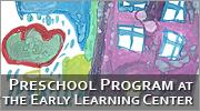 Preschool Program at the Early Learning Center